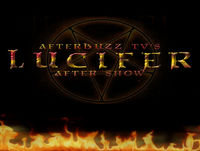 Lucifer S:2   The Good, the Bad and the Crispy E:18   AfterBuzz TV AfterShow