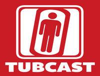 Tubcast – Episode 101