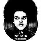 La Negra: Probando, probando