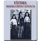 Fátima. Misericordia y Justicia