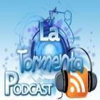 Podcast La Tormenta