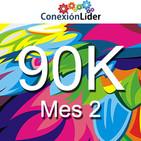 Conexión 90K - Mes 2