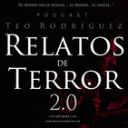 Relatos de Terror 2.0  ::  @teorodriguezcom