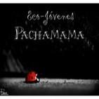 Pachamama 18 de Noviembre de 2011