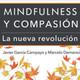 Darnos afecto a nosotros mismos - Meditación Compasión - Javier García Campayo