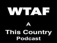Wtaf - series 3 announcement!!!