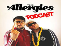 The Allergies Podcast #009 (with guest Soul Flip)
