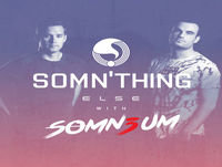 Somn'thing Else 025 with Somn3um and special guest Son of 8