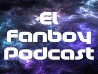 "EL FANBOY #54: ""There Is No Negative AQUAMAN Buzz, What Counts As News? And More Marvel Memories"""