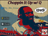 Ep 45 Choppin It Up w/ Q: White Tears & Players Fears