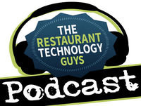 The Restaurant Technology Guys Podcast Ep. 023: 5 Things to Do When Adding Guest Ordering Technology