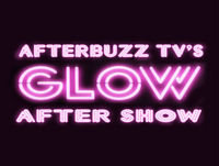 Glow S:1 | The Liberal Chokehold; Money's in the Case E:9 & E:10 | AfterBuzz TV AfterShow