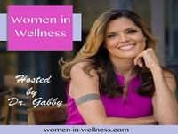 Women in Wellness Interview with Dr. Gabby and Julie Smith