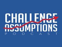 Challenge Assumptions Episode 22 Easy Pay Direct