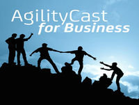 AgilityCast – Growing Agile from Team to Org