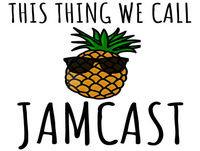 "This Thing We Call Jamcast #05: ""When Jonny Met Lovitt"""