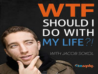 WTF 079: A Drunk Interview with Jacob Sokol and Matt D'Avella