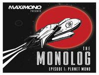 The Monolog Show Episode 7 - Planet Furlan