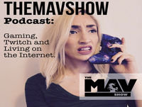 "#00 Introduction to Mav and the ""SHOW"" Why a podcast and 3 years on Twitch & Twitchcon Celebration! Episode 0"