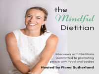The Mindful Dietitian Interview Series - Grace Wong