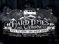 Hard Times & Weirdness- Episode 14