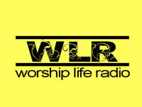 Worship Life Radio JULY 01, 2017