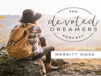 088 || Why You Don't Have to Be Perfect to Pursue Your Dream || Jessica Mathisen