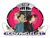 The Podvangelist Episode 11: Racist Sandwich