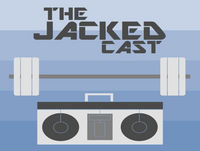 JackedCast - EP018 - Don't Be a Douche