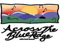 Across the Blue Ridge #71- New Recordings
