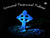 Karmic Dissipation - The Unnormal Paranormal Podcast -- Discussing the World Of Ghosts, Hauntings, Psychics, UFOs, Ne...