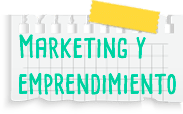 Marketing y emprendimiento