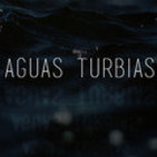 Aguas Turbias Podcast