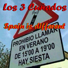 Los 3 Cuñados programa 39 - Spain is different