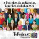 [Podcast 19] Derechos de audiencias, derechos ciudadanos