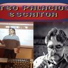 Entrevista al Escritor Teo Palacios