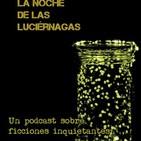 La Noche de las Luciérnagas #5: Misofonia un relato original para luciérnagas sonoras