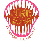 Interzona 1x00:Monstruos