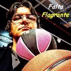 Falta Flagrante Nº 56 (09/02/2018)