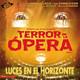 TERROR EN LA ÓPERA - Luces en el Horizonte