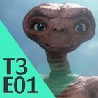 3x01 - E.T El Extraterrestre (14/09/17)