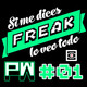 Si me dices freak: Podcast Wars 01