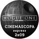 Cinemascopa (Express) 2x09 - Rogue One