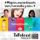 [Podcast 21] Mujeres, emprendimiento, amor, transmedia y más...