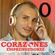 Episodio 0: Presentacion Joeh Bernard de Corazones Emprendedores
