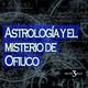 Misterio 3: Astrología y el misterio de Ofiuco