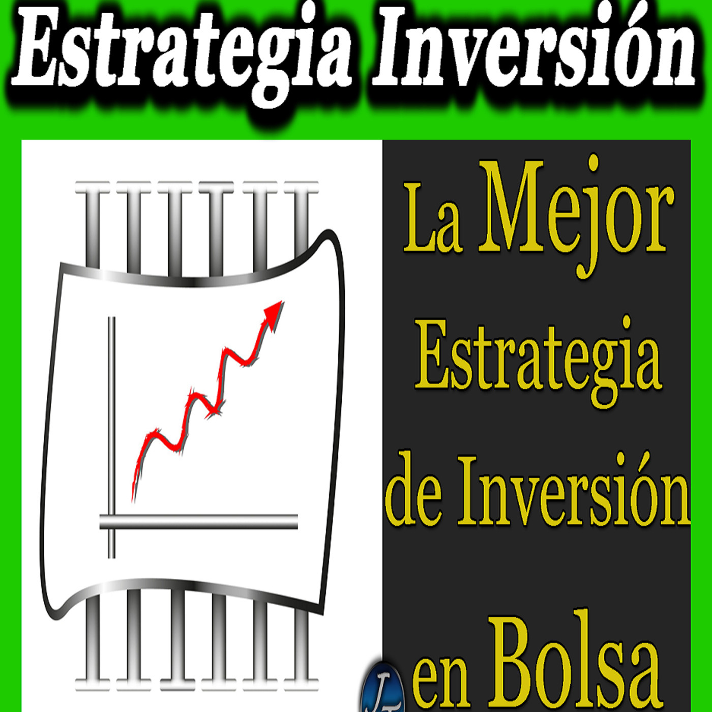 Mejores estrategias para invertir en forex