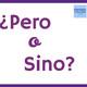 Artículo del blog: pero vs sino (+ escucha y repite)