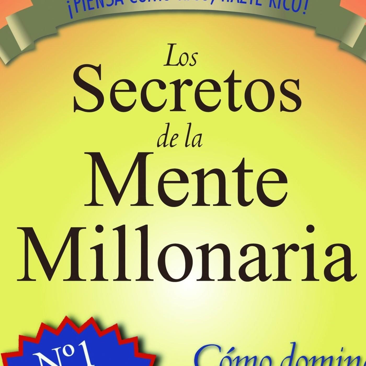 Los secretos de la mente millonaria en evolucionando e3 - Libros para relajar la mente ...