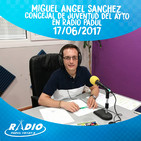 Miguel Angel Sanchez, Concejal de Juventud del Ayuntamiento en Radio Padul - 17-06-2017